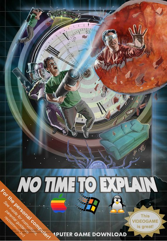 No Time To Explain Poster
