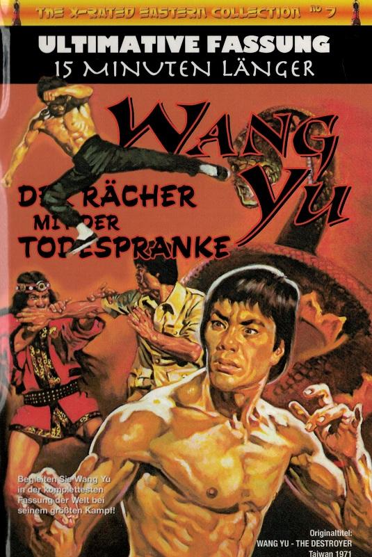 Wang Yu – Der Rächer mit der Todespranke
