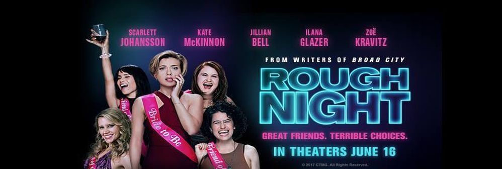 Rough Night – Girls' Night Out