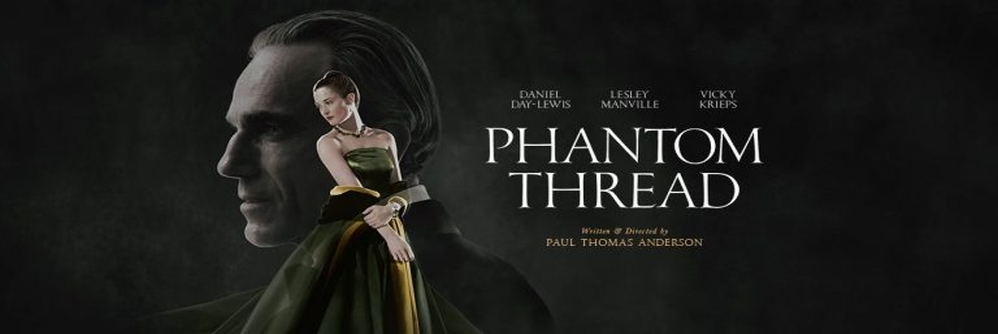 Der seidene Faden - Phantom Thread